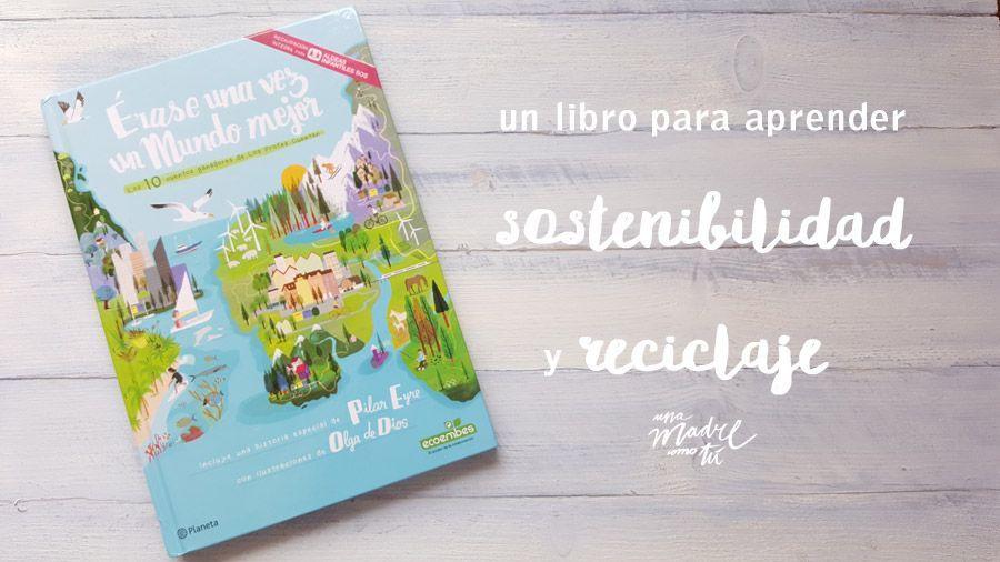 'Érase una vez un Mundo Mejor', un libro de niños para niños