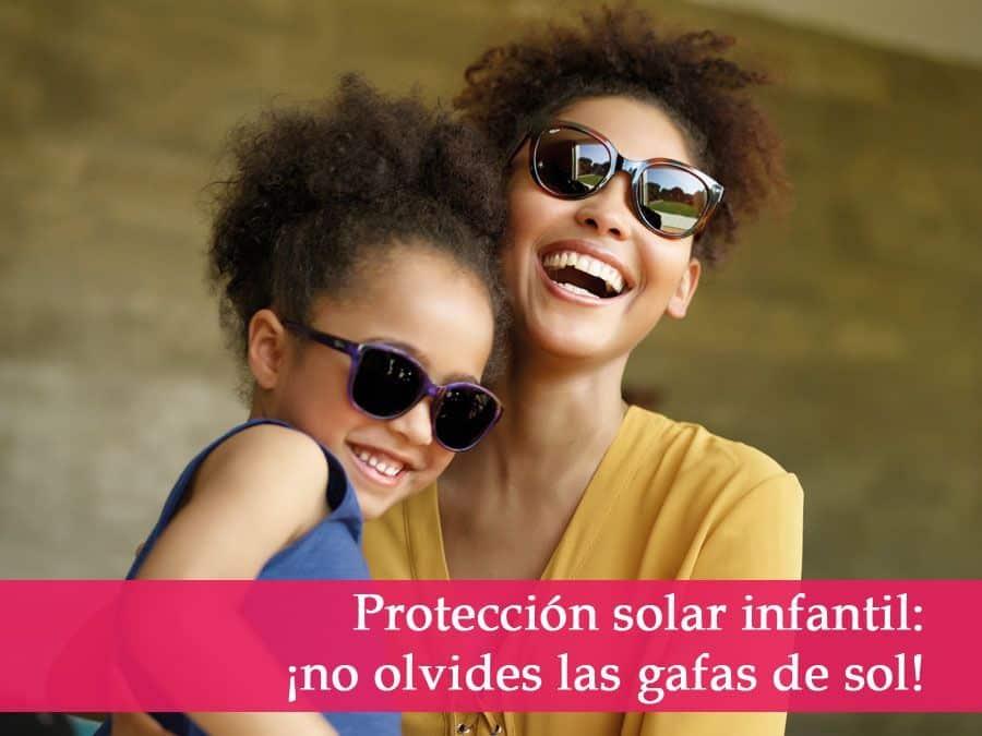 Protección solar infantil: ¡no olvides las gafas de sol!