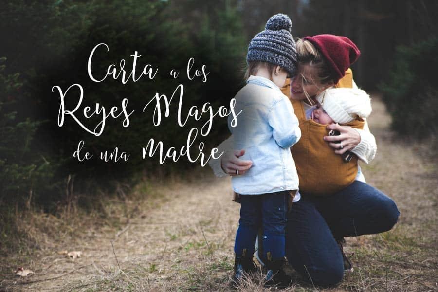 carta a los Reyes Magos de una madre