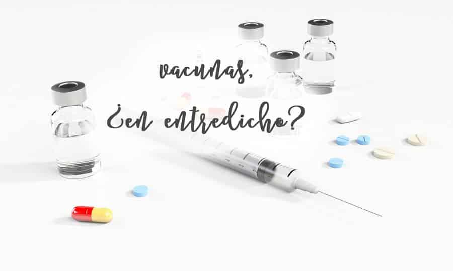 vacunas en entredicho