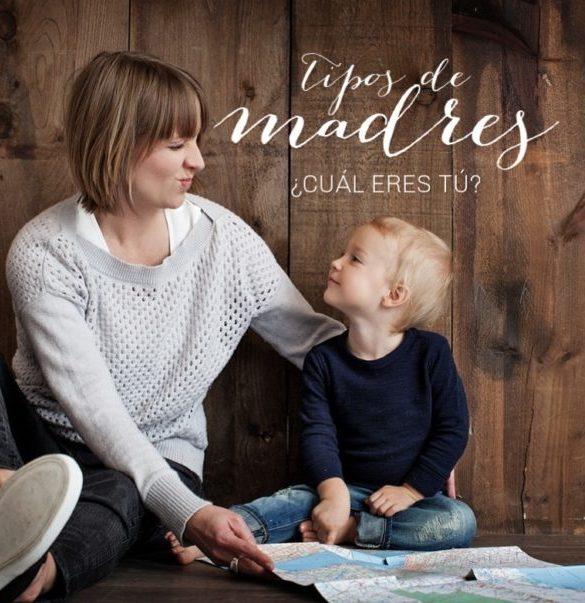 Tipos de madres: ¿cuál eres tú?