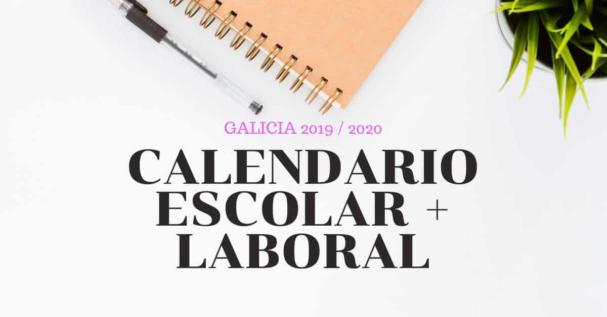 calendario escolar + laboral Galicia 2019-2020